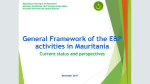 2017 MSGBC Presentation General Framework of the E&P activities in Mauritania