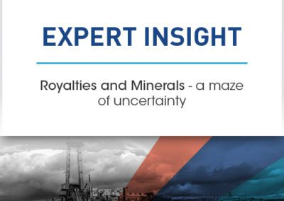 Royalties and Minerals – a maze of uncertainty