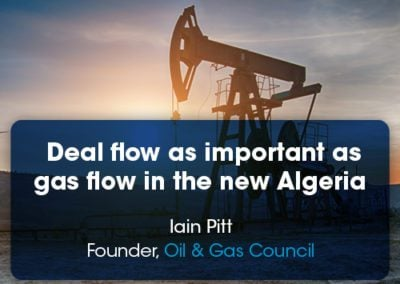Deal flow as important as gas flow rates in the new Algeria