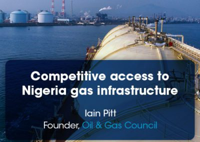 Competitive access to Nigeria gas infrastructure