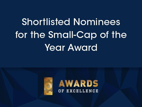 Awards Of Excellence 2019 – Shortlisted Nominees for the Small-Cap of the Year Award
