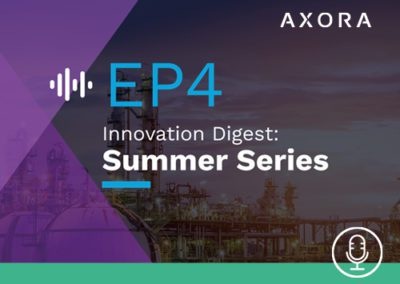 Innovation Digest: Axora Summer Series – EP4 Cloud and Proud