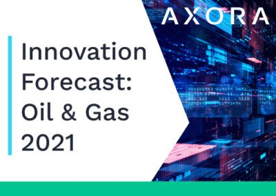 The Axora Innovation Forecast: How digital will determine the future of oil and gas
