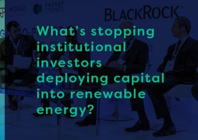 The Secret Sauce – Five Things Stopping Institutional Investors Deploying Greater Capital into Renewable Energy