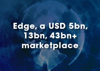 Edge, a USD 5bn, 13bn, 43bn+ marketplace