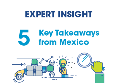Mexico Assembly – Key Takeaways