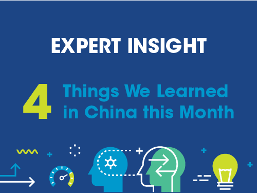 Four Things We Learned in China this Month