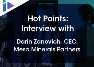 Hot Points: Interview with Darin Zanovich, CEO, Mesa