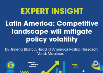 Latin America: Competitive landscape will mitigate policy volatility
