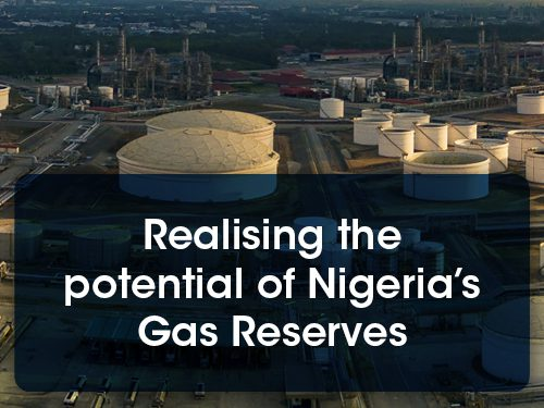 Realising the potential of Nigeria's Gas Reserves