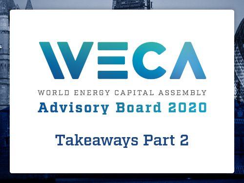 WECA Advisory Board Takeaways – Part 2