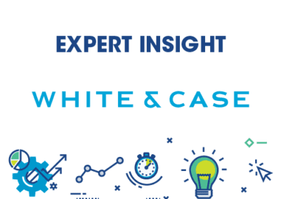 Expert Insight – White & Case